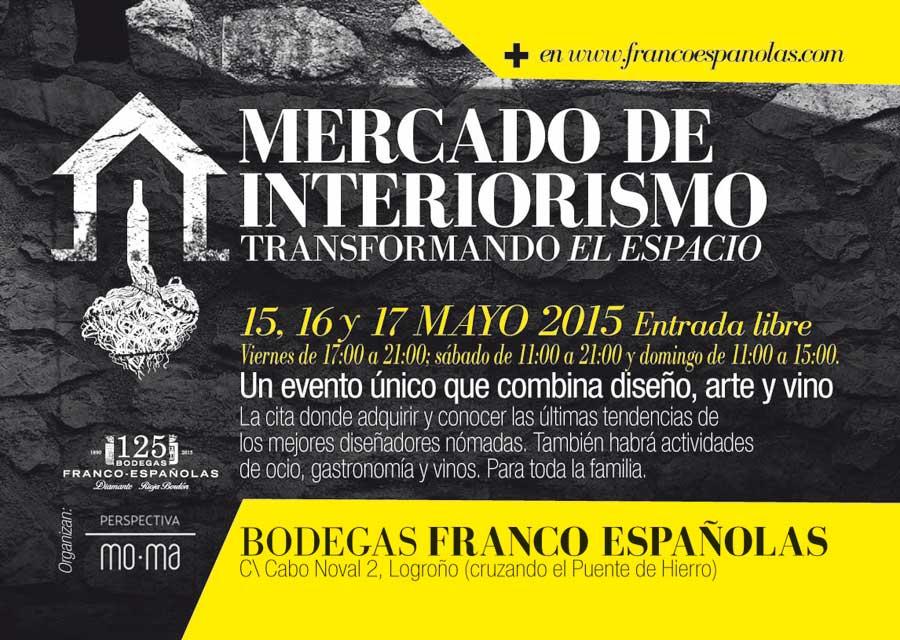 Bodegas franco espa olas presenta el evento mercado de - Paginas de interiorismo ...